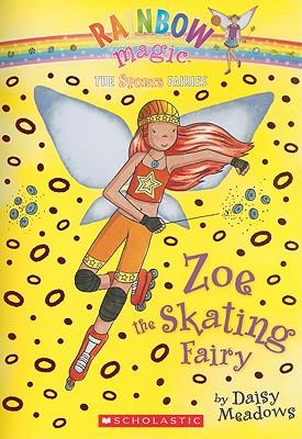 Zoe the Skating Fairy By Meadows, Daisy